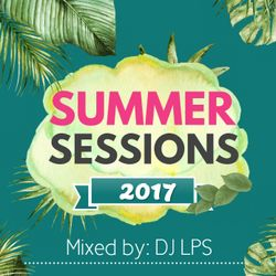 DJ LPS - 2017 Summer Mixtape