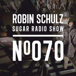 Robin Schulz | Sugar Radio 070