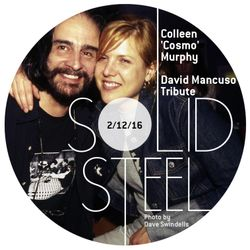 Solid Steel Radio Show 2/12/2016 - Colleen 'Cosmo' Murphy - David Mancuso Tribute