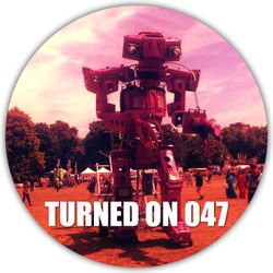 Turned On 047: James Teej, Martyn, Henry Saiz, Franck Roger, Wayne Snow