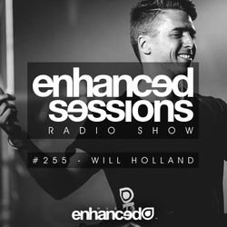 Enhanced Sessions 255 with Will Holland