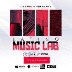 Latino Music Lab ((Intermission))