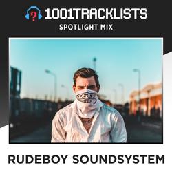 RUDEBOY SOUNDSYSTEM - 1001Tracklists Spotlight Mix