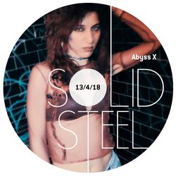 Solid Steel Radio Show 13/4/2018 Hour 1 - Abyss X