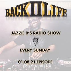 Back II Life Radio Show - 01.08.21 Episode