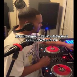 DJ GlibStylez - NeoSoul/NuSoul R&B FB Live Set 4-18-20