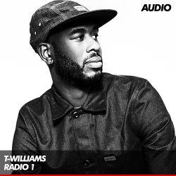 T,Williams - BBC Radio 1 Residency - 02/07/2015