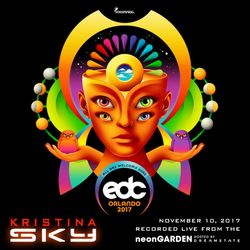 Kristina Sky LIVE @ EDC Orlando 2017 (Neon Garden Hosted by Dreamstate) [11-10-17]