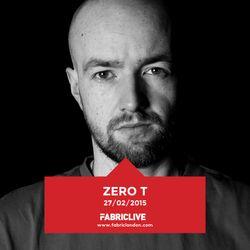 Zero T - FABRICLIVE Promo Mix (Feb 2015)