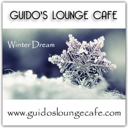 Guido's Lounge Cafe Broadcast 0310 Winter Dream (20180209)