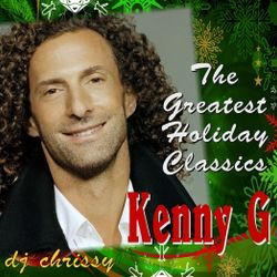 Kenny G - Greatest Holiday Classics