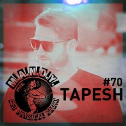 M.A.N.D.Y. pres Get Physical Radio #70, mixed by Tapesh