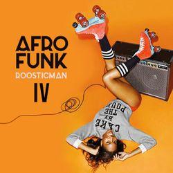 Afro Funk IV & Chill Afro Beat Mix - アフロビート