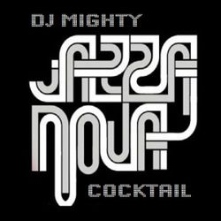 DJ Mighty - Jazzanova Cocktail