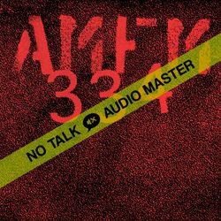 No Talk Audio Master - AMFM   334   July `21 Special by Chris Liebing