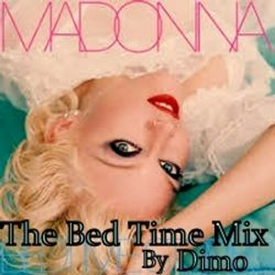 Madonna - The  Bed Time Mix