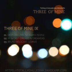 Three of Mine IX