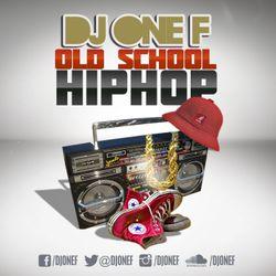 DJ OneF: 50 in 15 (Old School HipHop)
