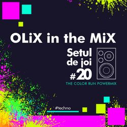 OLiX in the Mix - Setul de joi 20 The Color Run Powermix