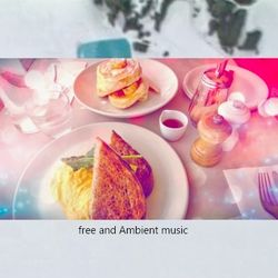 free and...ambient music