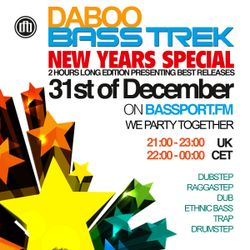 BASS TREK - New Years Special - with DJ Daboo on bassport.FM
