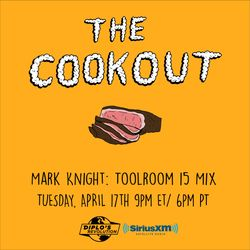The Cookout 095: Mark Knight - Toolroom 15 Mix