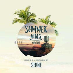 Summer Vibes Mixtape - DJ Shine
