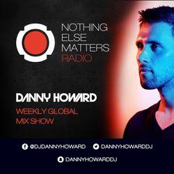 Danny Howard Presents... Nothing Else Matters Radio #008