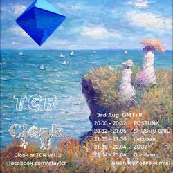 Cloak on TCR Vol. 2 w/ POSTUNK, SHUSHU CHIU, Lacunae & ZOOY