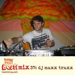 Bestimix 37: DJ Maxx Traxx