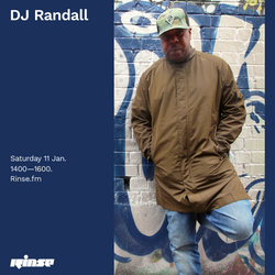 Randall In Session // RinseFm // 11:01:20#6