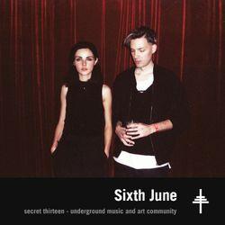 Sixth June - Secret Thirteen Mix 173