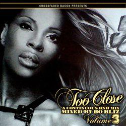 1st & 15th Mixcast Vol 32 - Bo Bliz - Too Close Volume 3