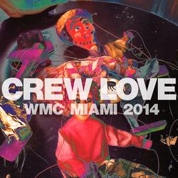 Live Recording - Crew Love Carnivale - Miami 2014