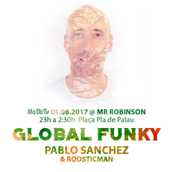 Warm Up & Global Funky meets Pablo Sanchez by Roosticman