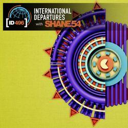 Shane 54 - International Departures 496 - Live at Melodic Departures, Budapest (Hour 3)
