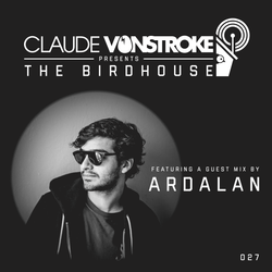 Claude VonStroke presents The Birdhouse 027