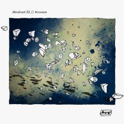 Arovane // Mindcast.32