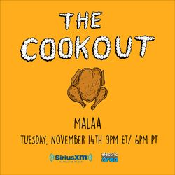 The Cookout 072: Malaa