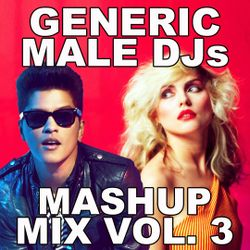 80s 90s Mashups and Remixes Mix Volume 3