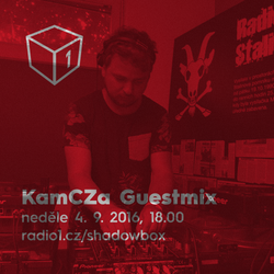 Shadowbox @ Radio 1 04/09/2016: KamCZa Guestmix