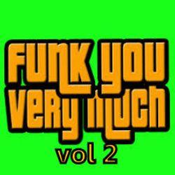Funk You Very Much Vol 2