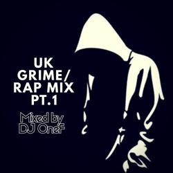 @DJOneF UK Grime/Rap Mix | Tweet me @DJOneF