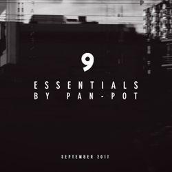 9 Essentials by Pan-Pot - September 2017