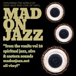 MADONJAZZ From the Vaults vol 26: Spiritual Jazz, Afro & Eastern Sounds