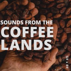 DJ Sessions - Sounds from the Coffee Lands