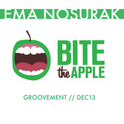 EMA NOSURAK (BITE THE APPLE) // GROOVEMENT