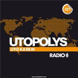 Uto Karem - Utopolys Radio 021 (September 2013)