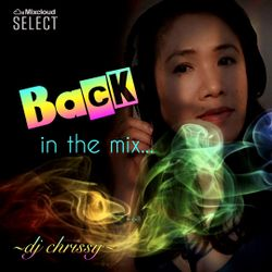 DJ Chrissy ~ Back in the Mix