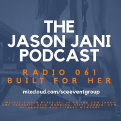 JASON JANI x Radio 061 - Built for her - Fitness project